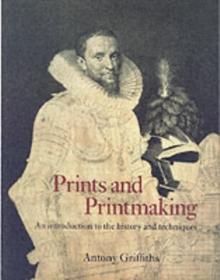 Prints and Printmaking, Paperback Book