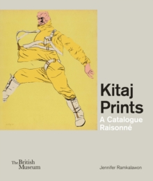 Kitaj Prints : A Catalogue Raisonne, Hardback Book