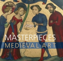Masterpieces of Medieval Art, Paperback Book