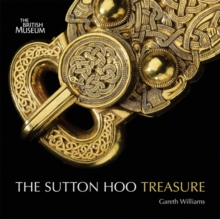 The Treasures from Sutton Hoo, Paperback Book