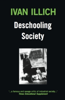 Deschooling Society, Paperback Book