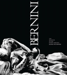Bernini : The Sculptor of the Roman Baroque, Paperback Book