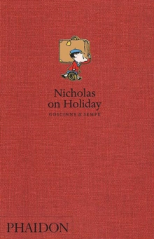 Nicholas on Holiday, Hardback Book