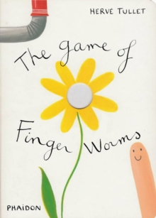 The Game of Finger Worms, Hardback Book