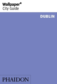 Wallpaper* City Guide Dublin 2014, Paperback Book