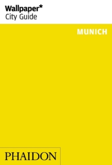 Wallpaper* City Guide Munich 2014