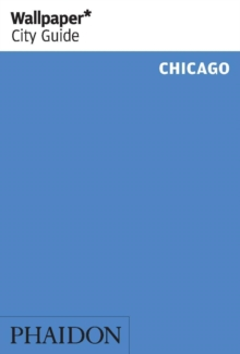 Wallpaper* City Guide Chicago 2015, Paperback Book