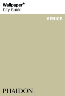 Wallpaper* City Guide Venice 2015, Paperback Book