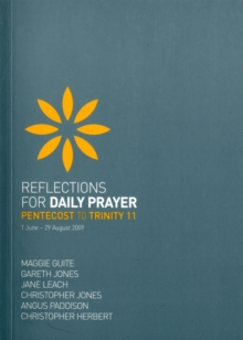 Reflections for Daily Prayer : Pentecost to Trinity 11 (1 June - 29 August 2009), Paperback Book