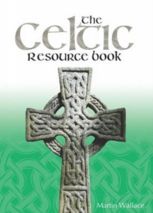 The Celtic Resource Book, Paperback Book