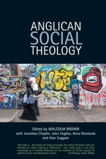 Anglican Social Theology : Renewing the vision today, Paperback Book