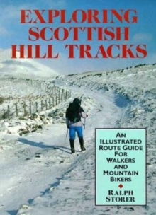 Exploring Scottish Hill Tracks : For Walkers and Mountain Bikers, Paperback Book