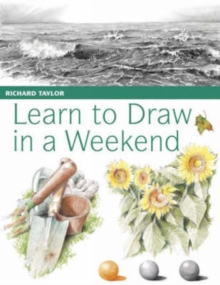 Learn to Draw in a Weekend, Paperback Book