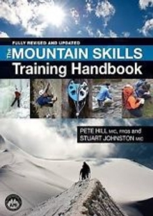 Mountain Skills Training Handbook, Hardback Book