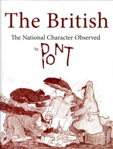 The British : The National Character Observed by Pont, Hardback Book