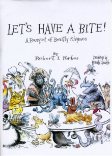 Let's Have a Bite! : A Banquet of Beastly Rhymes, Hardback Book