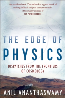 The Edge of Physics : Dispatches from the Frontiers of Cosmology, Paperback Book