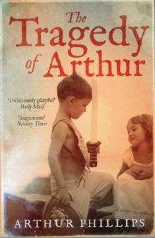 The Tragedy of Arthur, Paperback Book