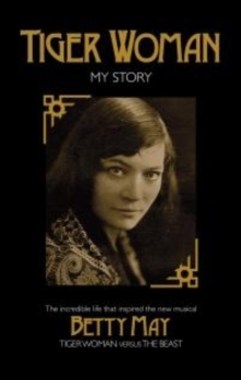 Tiger Woman : My Story, Paperback Book