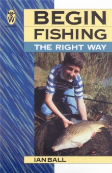 Begin Fishing the Right Way, Paperback Book