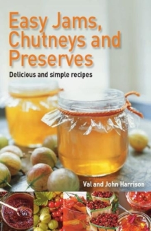 Easy Jams, Chutneys and Preserves, Paperback Book