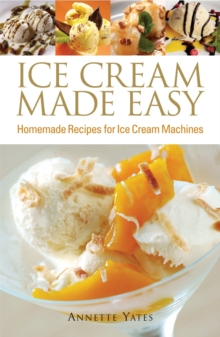 Ice Cream Made Easy, Paperback Book