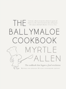 The Ballymaloe Cookbook : Revised and Updated 50-Year-Anniversary Edition, Hardback Book