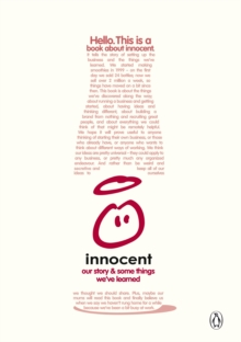 A Book About Innocent : Our Story and Some Things We've Learned, Paperback Book