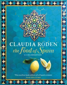 The Food of Spain, Hardback Book