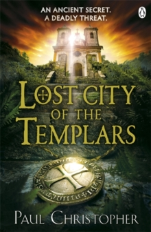 Lost City of the Templars, Paperback Book