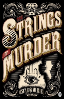 The Strings of Murder : Frey & McGray Book 1, Paperback Book
