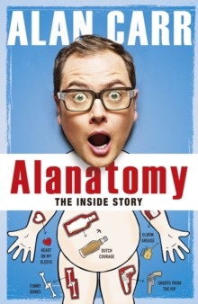 Alanatomy : The Inside Story, Hardback Book