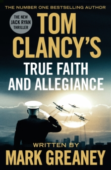 Tom Clancy's True Faith and Allegiance, Hardback Book