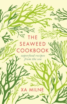 The Seaweed Cookbook, Hardback Book