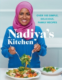 Nadiya's Kitchen, Hardback Book