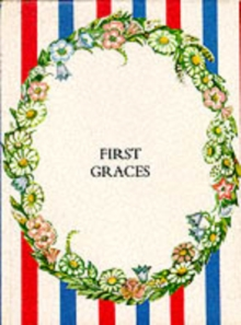 First Graces : Presentation Edition, Hardback Book