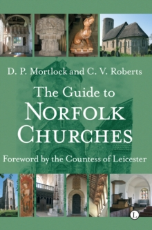 The Guide to Norfolk Churches, Paperback Book