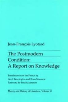 Postmodern Condition : A Report on Knowledge, Paperback Book