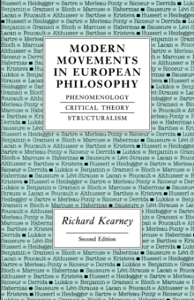 Modern Movements in European Philosophy : Phenomenology, Critical Theory, Structuralism, Paperback Book