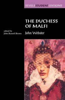 an analysis of the duchess of malfi a tragedy by john webster The duchess of malfi by john webster home / literature / the duchess of malfi / analysis / voyage and return, comedy, tragedy.