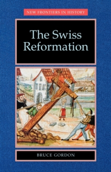 The Swiss Reformation, Paperback Book