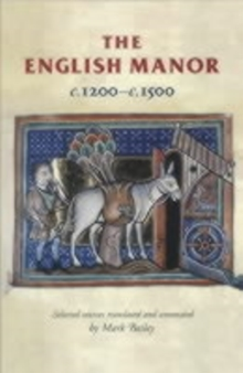 The English Manor c.1200-c.1500, Paperback Book