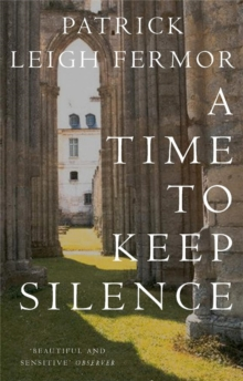 A Time to Keep Silence, Paperback Book