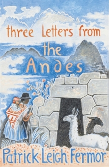 Three Letters from the Andes, Paperback Book