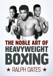 The Noble Art of Heavyweight Boxing, Paperback Book