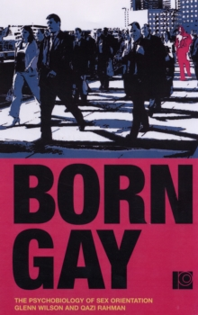Born Gay? : The Psychobiology of Sex Orientation, Paperback Book