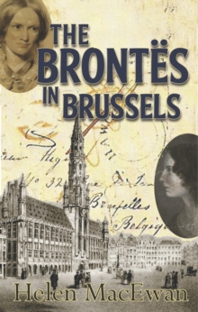The Brontes In Brussels, Paperback Book