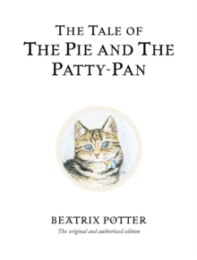 The Tale of the Pie and the Patty-pan, Hardback Book