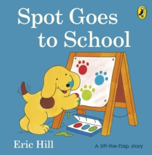 Spot Goes To School, Board book Book