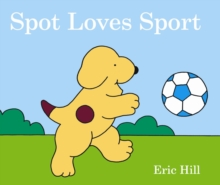 Spot Loves Sport, Board book Book